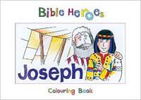 Bible Heroes Joseph Coloring Book