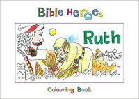 Bible Heroes Ruth Coloring Book