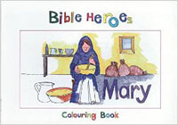 Bible Heroes Mary Coloring Book