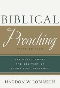 Biblical Preaching Third Edition HC