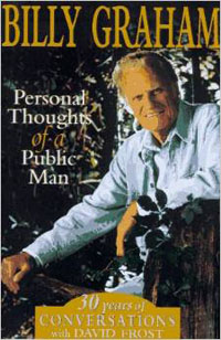 Billy Graham: Personal Thoughts of a Public Man O/P