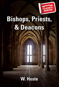 Bishops Priests and Deacons CLASSIC SERIES