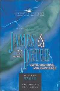 James & First & Second Peter 21st Century Biblical Comment