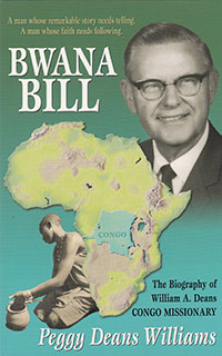 Bwana Bill (Biography of William Deans)