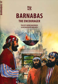 Barnabas The Encourager (Bible Wise Series)