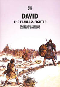 David The Fearless Fighter (Bible Wise Series)