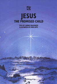 Jesus The Promised Child (Bible Wise Series)