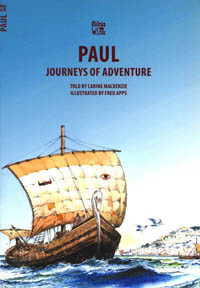 Paul Journeys of Adventure (Bible Wise Series)