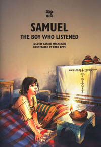Samuel The Boy Who Listened (Bible Wise series)