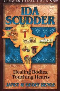 C.H. Ida Scudder: Healing Bodies, Touching Hearts