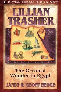 C.H. Lillian Trasher: The Greatest Wonder in Egypt