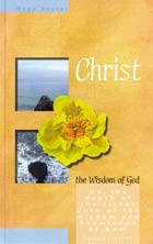 Christ: The Wisdom of God