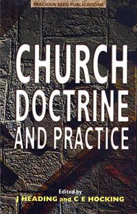 Church Doctrine and Practice