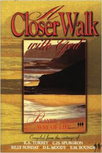 Closer Walk with God, A
