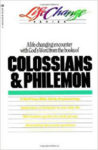 Colossians & Philemon  (Life Change Series)