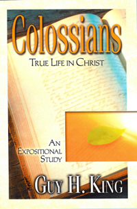 Colossians True Life in Christ