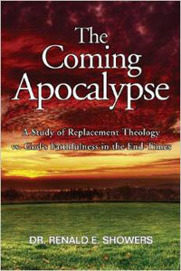 Coming Apocalypse (Study of Replacement Theology)