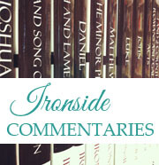 Ironside Commentary Series