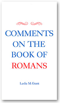 Comments On The Book of Romans, A