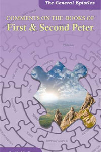 Comments on the Books of First & Second Peter