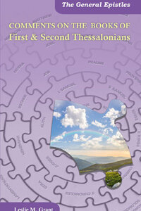 Comments On The Books Of First & Second Thessalonians