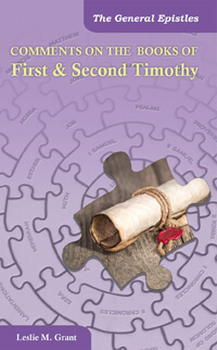 Comments on the Books of First & Second Timothy
