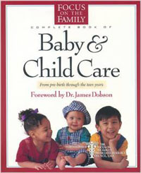 Complete Book of Baby & Child Care, The
