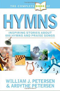 Complete Book of Hymns: Inspiring Stories of 600 Hymns