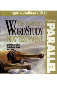 Complete WordStudy New Testament with Parallel Greek Text