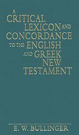 Critical Lexicon & Concordance to the English & Greek NT, A