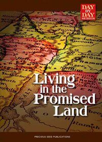 Day By Day: Living In The Promised Land