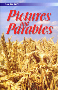 Day by Day: Pictures & Parables