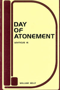 Kelly: Day of Atonement: Leviticus 16