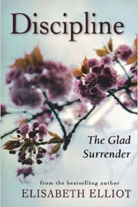 Discipline The Glad Surrender (new edition)