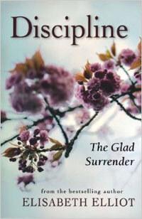 Discipline The Glad Surrender (new edition)