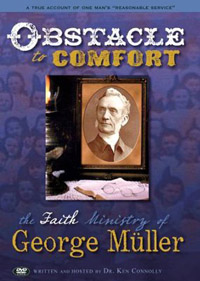 DVD Obstacle to Comfort: The Life of George Muller