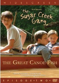 DVD Sugar Creek Gang Great Canoe Fish Episode 2