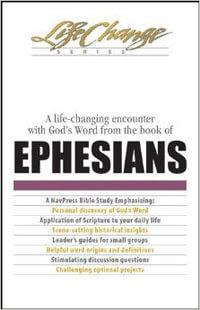 Ephesians (Life Change Series)
