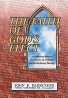 Faith of Gods Elect, The