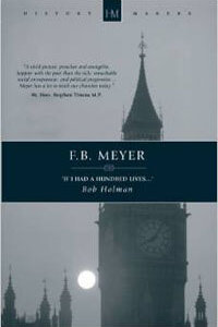 F. B. Meyer If I had a Hundred Lives...