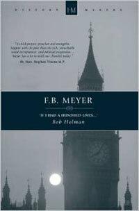 F. B. Meyer If I had a Hundred Lives...