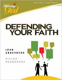 Following God: Defending Your Faith