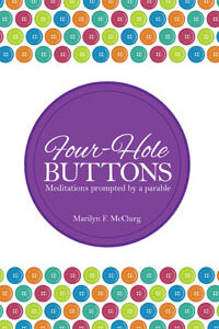 Four Hole Buttons: Meditations on a Parable