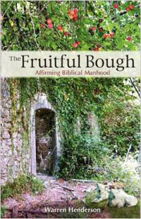 Fruitful Bough Affirming Biblical Manhood