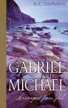 Gabriel and Michael: Messengers from God  ECS