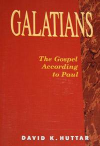 Galatians The Gospel According to Paul
