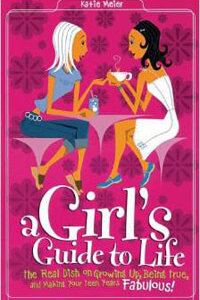 Girls Guide to Life, A