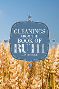 Gleanings from the Book of Ruth