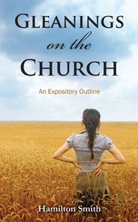 Gleanings On The Church Expositiry Outline