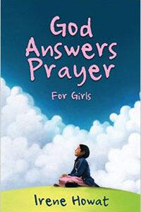 God Answers Prayer For Girls